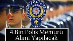 4000 Polis Memuru Alımı Yapılacak