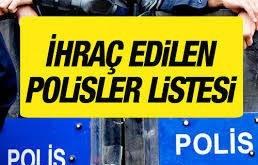 meslekten ihraç edilen polisler