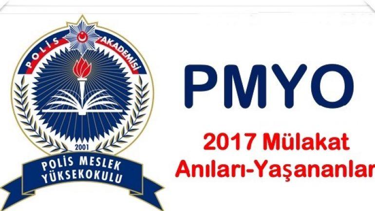 2017 PMYO Mülakat Anıları