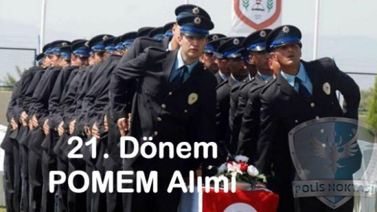 13 Bin POMEM Polis Alımı Başlıyor