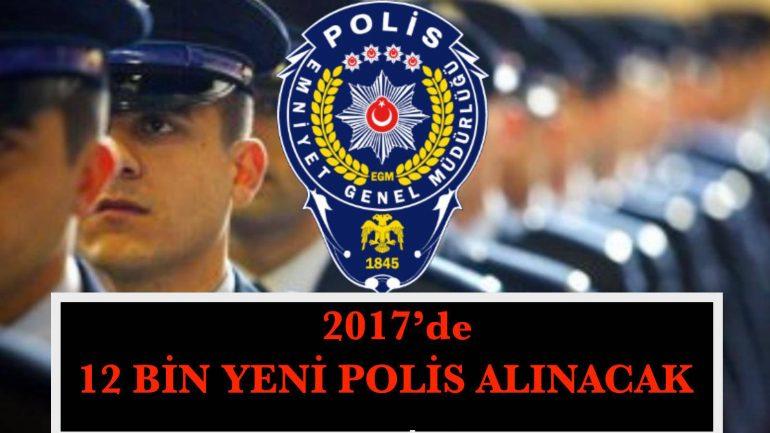 2017'de 12 Bin Polis Daha Alınacak