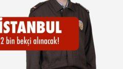 İstanbul Mahalle Bekçisi Alım Süreci Başlıyor