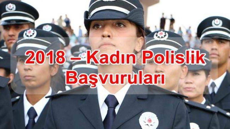 2018 – Kadın Polislik Başvuruları