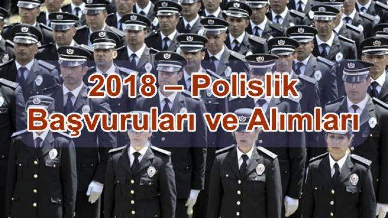 2018 – Polislik Başvuruları ve Alımları