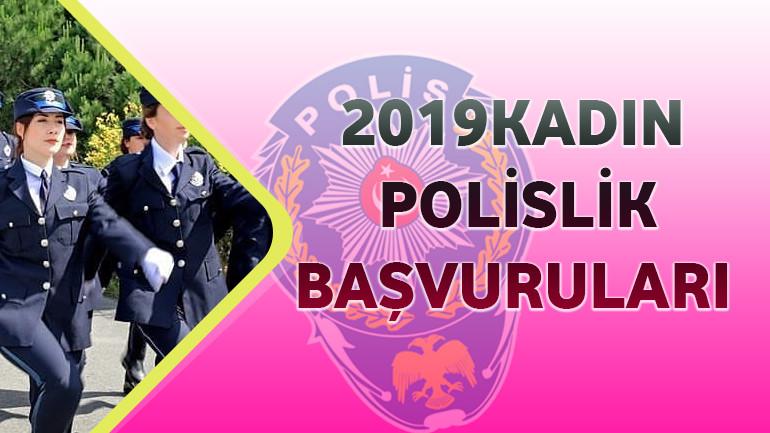2019 – Kadın Polislik Başvuruları