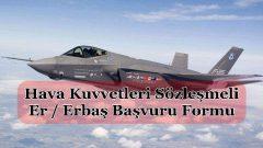Hava Kuvvetleri Sözleşmeli Er / Erbaş Başvuru Formu