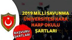 2019 Milli Savunma Üniversitesi Kara Harp Okulu Şartları