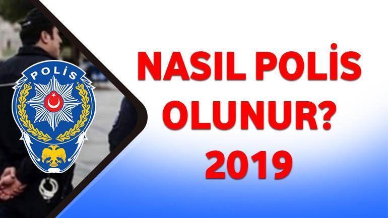 Nasıl Polis Olunur 2019