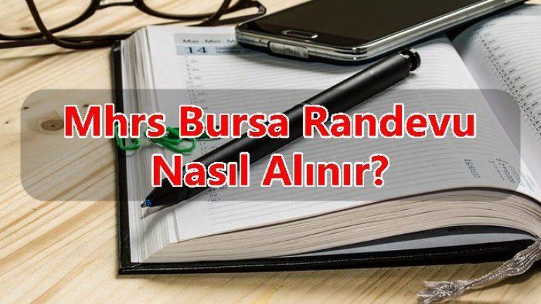 Mhrs Bursa Randevu Nasıl Alınır ?
