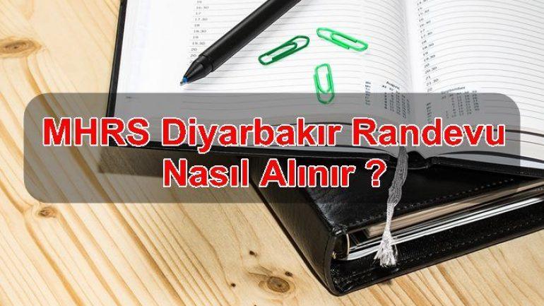 MHRS Diyarbakır Randevu Nasıl Alınır ?