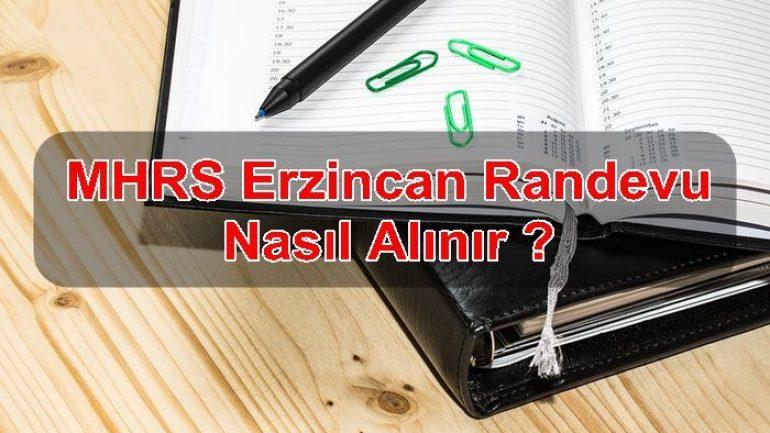 MHRS Erzincan Randevu Nasıl Alınır ?
