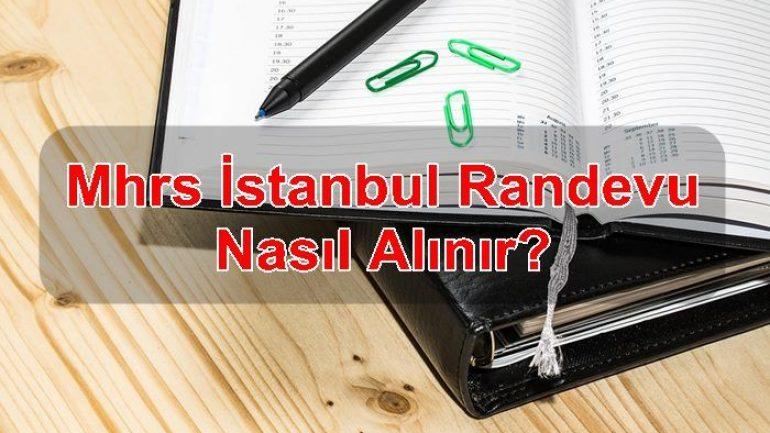 MHRS İstanbul Randevu Nasıl Alınır ?