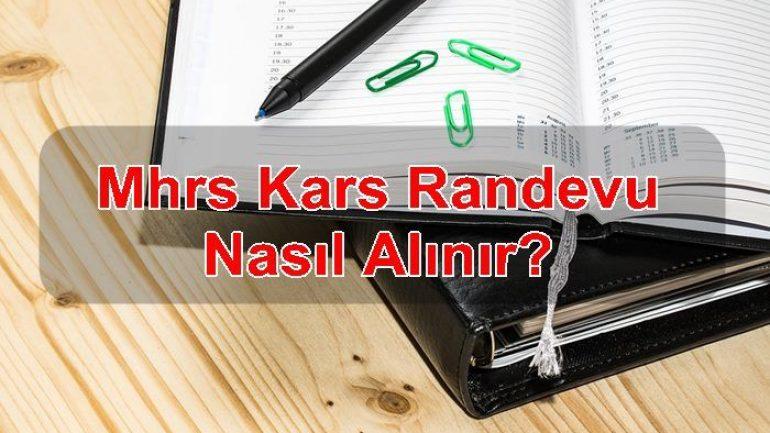 MHRS Kars Randevu Nasıl Alınır ?
