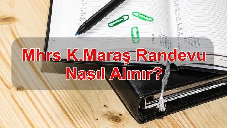 MHRS K.maraş Randevu Nasıl Alınır?