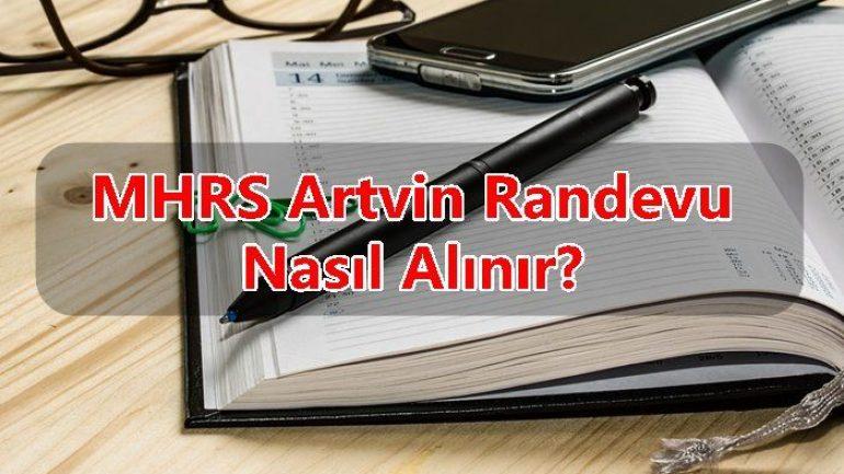 MHRS Artvin Randevu Nasıl Alınır?