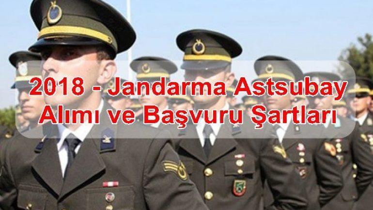 2018 – Jandarma Astsubay Alımı ve Başvuru Şartları