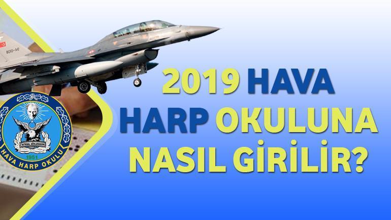 2019 – Hava Harp Okuluna Nasıl Girilir