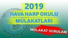 2019 – Hava Harp Okulu Mülakatları