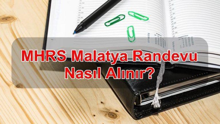 MHRS Malatya Randevu Nasıl Alınır?