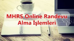 MHRS Online Randevu Alma İşlemleri