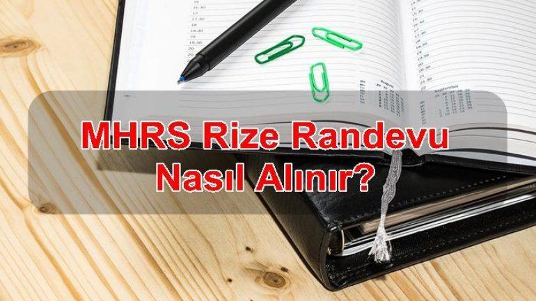 MHRS Rize Randevu Nasıl Alınır?