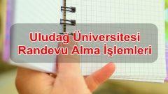 Uludağ Üniversitesi Randevu Alma İşlemleri