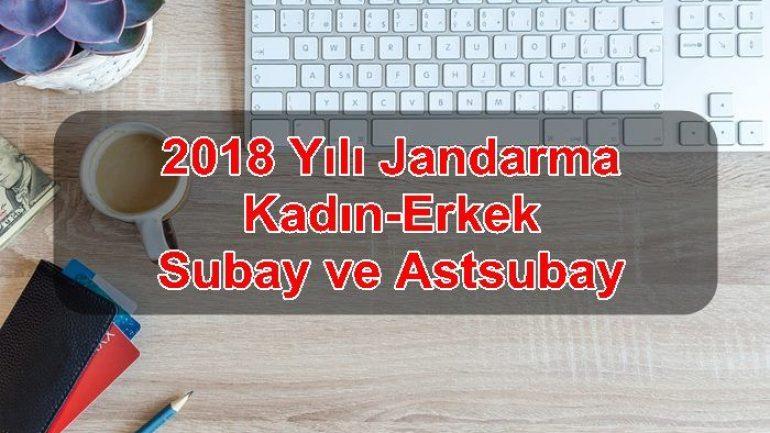 2018 Yılı Jandarma Kadın-Erkek Subay ve Astsubay