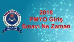 2018 – PMYO Giriş Sınavı Ne Zaman ?