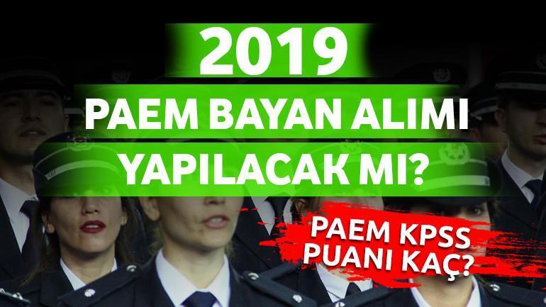 2019 – PAEM Bayan Alımı Yapılacak Mı?
