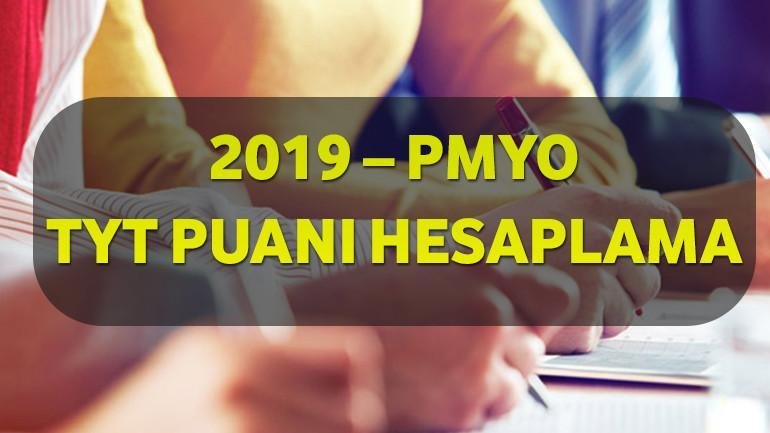 2019 – PMYO TYT Puanı Hesaplama