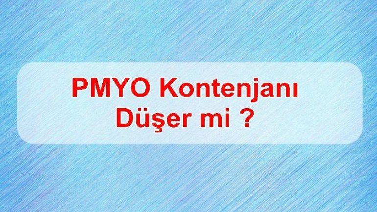 PMYO Kontenjanı Düşer mi ?