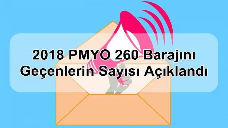 2018 PMYO 260 Barajını Geçenlerin Sayısı Açıklandı