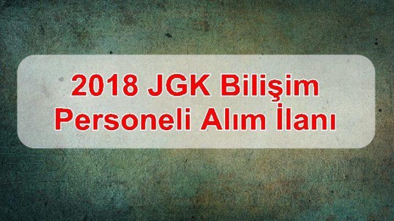 2018 JGK (Jandarma Genel Komutanlığı) Bilişim Personeli Alım İlanı