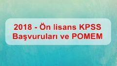 2018 – Ön lisans KPSS Başvuruları ve POMEM