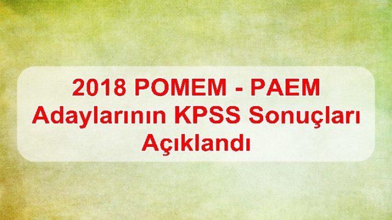 2018 POMEM – PAEM Adaylarının KPSS Sonuçları Açıklandı