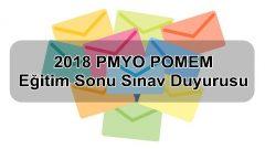 2018 PMYO POMEM Eğitim Sonu Sınav Duyurusu