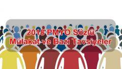 2018 PMYO Sözlü Mülakat ve Bazı Tavsiyeler