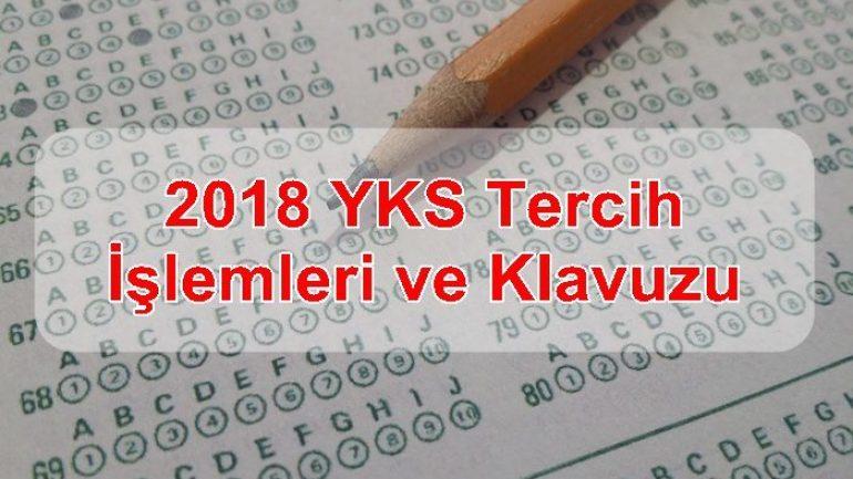 2018 YKS Tercih İşlemleri ve Klavuzu