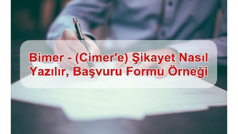 Bimer – (Cimer'e) Şikayet Nasıl Yazılır, Başvuru Formu Örneği