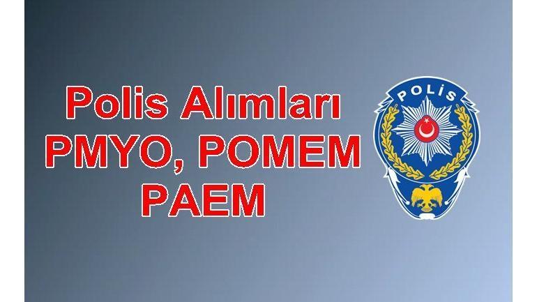 2019 Polis Alımları ( PMYO, POMEM, PAEM )