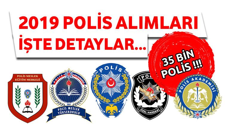 2019 Polis Alımı ve Şartları