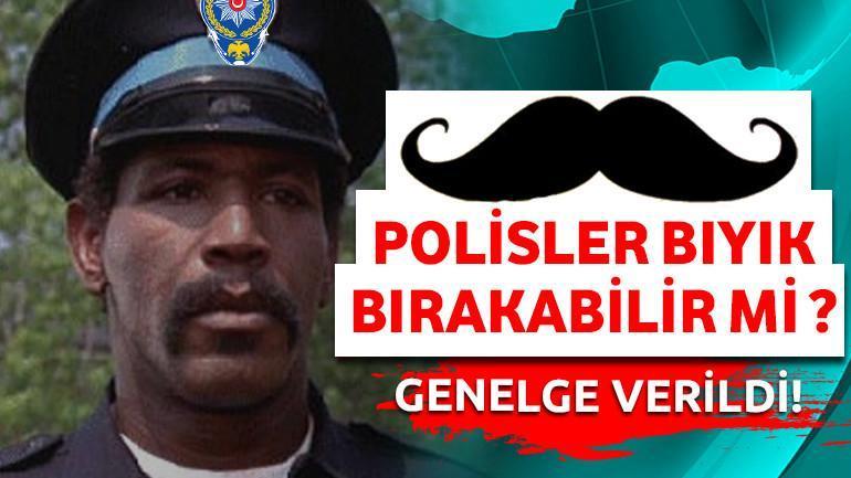 POLİSLER BIYIK BIRAKABİLİR Mİ ?