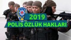Polis Özlük Hakları 2019