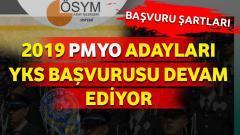 2019 PMYO Adayları YKS Başvurusu