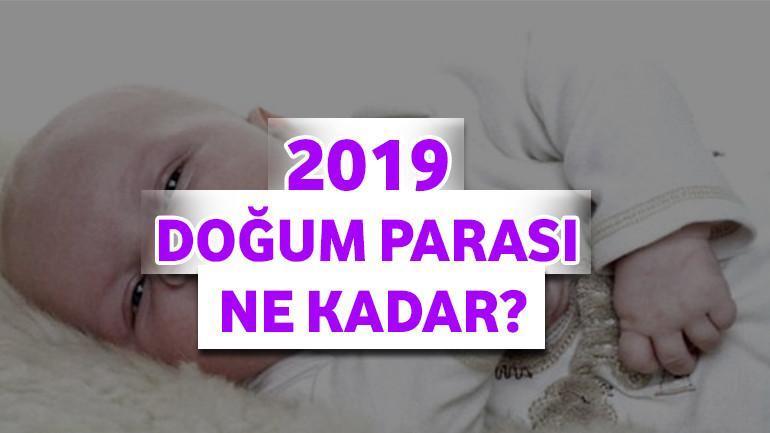 2019 – Doğum Parası Ne Kadar?