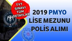 2019 – PMYO Lise Mezunu Polis Alımı