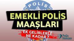 Emekli Polis Maaşları