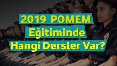 2019 – POMEM Eğitiminde Hangi Dersler Var?
