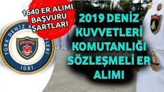 2019 Deniz Kuvvetleri Komutanlığı Sözleşmeli Er Alımı