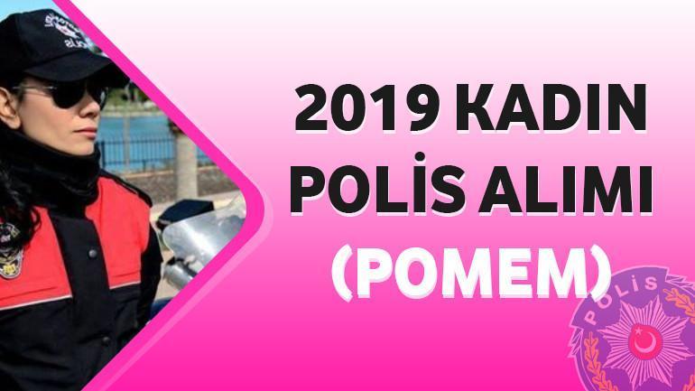 2019 – Kadın Polis Alımı(POMEM)